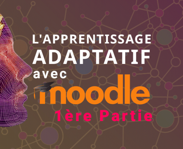 Apprentissage Adaptatif Moodle Adaptive Learning Moodle