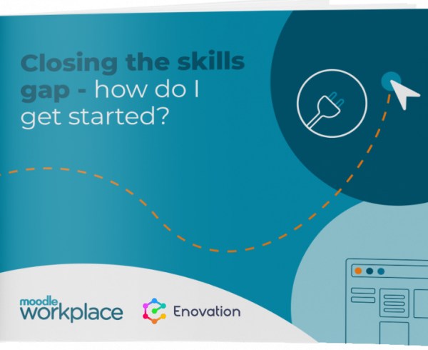 Closing-the-skils-gap-Moodle-Workplace-Enovation